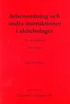 Arbetsordning och andra instruktioner i aktiebolaget - En introduktion av Carl Svernlöv