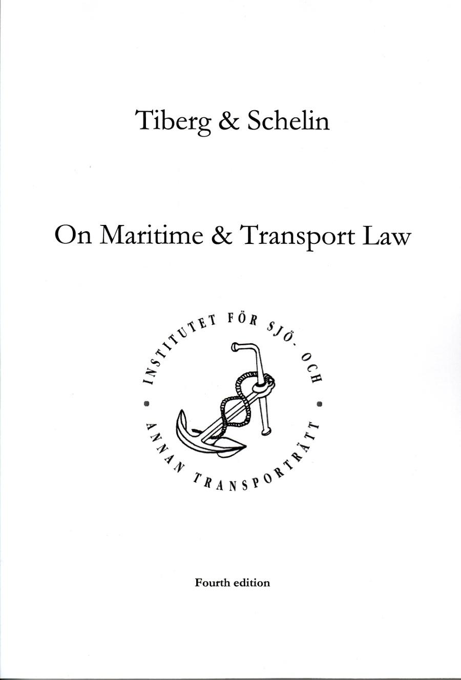 On maritime & transport law av Hugo Tiberg
