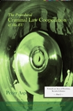 The Procedural Criminal Law Cooperation of the EU - Towards an area of freedom, security & justice - Part 2 av Petter Asp