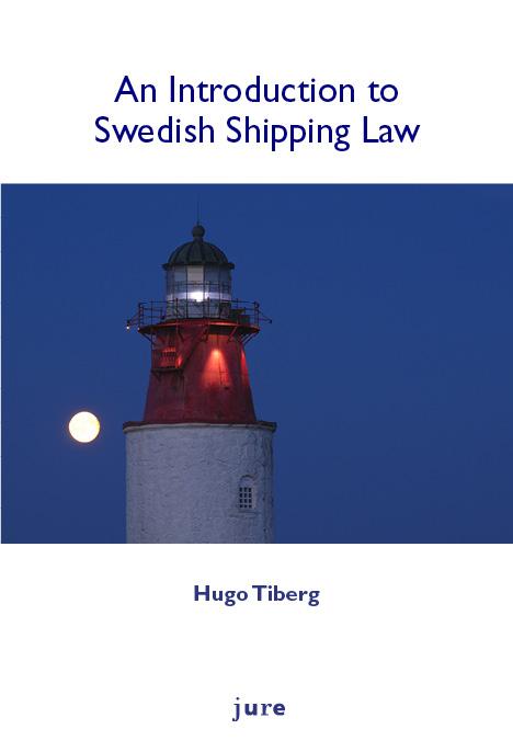 Swedish shipping law av Hugo Tiberg